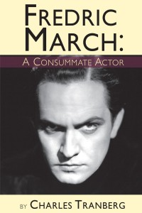 Fredric March A Consummate Actor