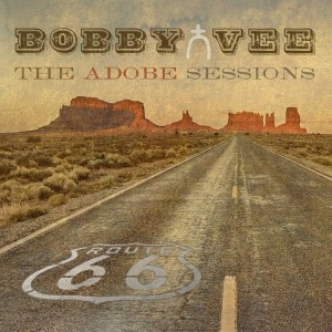 Bobby Vee The Adobe Sessions